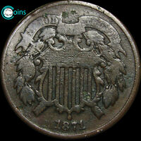 1871 TWO CENT PIECE TYPE COIN ALL OFFERS ARE REVIEWED LOW MINTAGE  S359