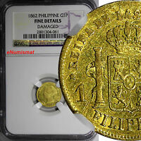 PHILIPPINES GOLD ISABEL II 1862 1 PESO NGC FINE DETAILS KM 142