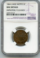 1864 TWO CENT COIN LARGE MOTTO NGC UNC DETAILS IMPROPERLY CLEANED