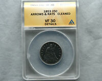 1853 ARROWS & RAYS SEATED LIBERTY 25C QUARTER ANACS CERTIFIED VF 30 COIN