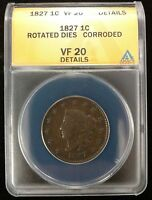 1827 US LARGE CENT ROTATED DIES CORRODED ANACS  FINE 20 DETAILS