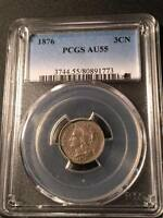 1876 THREE CENT NICKEL 3CN PCGS AU 55 LUSTER CRUSTY ORIGINAL TOUGH