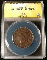 1831 US LARGE CENT LARGE LETTERS CLEANED ANACS FINE 15 DETAILS