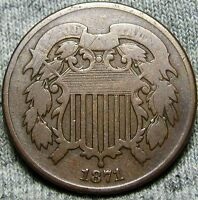 1871 TWO CENT PIECE 2CP US COIN -- LOW MINTAGE -- O908