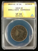 1819 US LARGE CENT SMALL DATE CORRODED ANACS  FINE 30 DETAILS