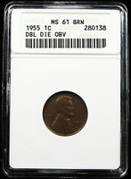 1955/55 LINCOLN CENT ANACS MS61 BRN DDO DOUBLE DIE OBVERSE