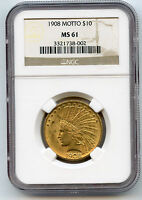 1908 WITH MOTTO US GOLD $10 INDIAN NGC MS 61 WITH LUSTRE
