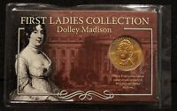 FIRST LADIES COLLECTION DOLLEY MADISON SEALED BRONZE MEDAL STRUCK BY THE US MINT