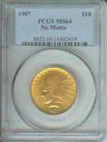 1907 NO MOTTO $10 INDIAN PCGS MS64 MS 64 BETTER DATE FIRST YEAR OF ISSUE