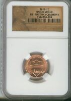 2010 1C UNION SHIELD  FIRST DAY CEREMONY RD LINCOLN CENT  NGC BU   3376790 398