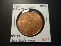MINTAGE OF 290   NS89 2006 BAIE SAINTE MARIE NS COPPER ISSUE