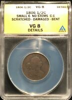 1806 US DRAPED BUST HALF CENT ANACS SMALL 6 NO STEMS C-1 SCR DAM BENT VG8DETAILS
