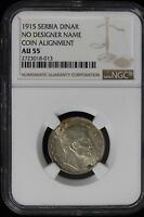 1915 SERBIA. DINAR.  TWO COINS COIN ALIGNMENT   NGC GRADED AU 50/AU 55