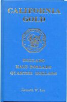 CALIFORNIA FRACTIONAL GOLD REFERENCE / KENNETH W. LEE / GOLD RUSH