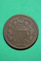 1865 TWO 2 CENT SHIELD COIN EXACT COIN PICTURED FLAT RATE SHIPPING OCE0098