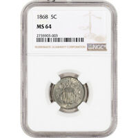 1868 US SHIELD NICKEL 5C - NGC MINT STATE 64