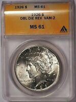 1926 PEACE SILVER DOLLAR VAM-2 DDR ANACS MINT STATE 61 TOP 50 I-3 R-4   964