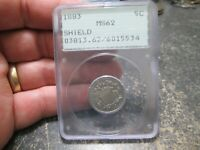 1883 US 5 CENT SHIELD NICKEL IN OLD PCGS HOLDER MINT STATE 62 UNCIRCULATED CONDITION
