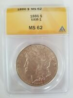 1886 MORGAN SILVER DOLLAR CERTIFIED MINT STATE 62 ANACS 6273160 VAM-1 CLOSED 6