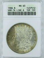 1886 MORGAN DOLLAR, VAM-1A, LINE 6, TOP 100 ANACS MINT STATE 63 - OLD HOLDER