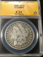 1881-CC MORGAN SILVER DOLLAR GRADED BY ANACS AS A F-12 DETAILS CLEANED