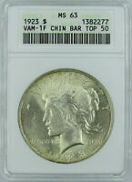 1923 PEACE DOLLAR VAM-1F, CHIN BAR, TOP 50, ANACS MINT STATE 63 - OLD HOLDER