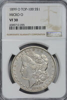 1899-O MICRO O  MORGAN DOLLAR NGC VF 30 VAM-32 R-6 TOP 100 LINES IN WINGS CH. EXTRA FINE