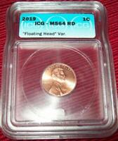 2019 P LINCOLN CENT MINT ERROR CERTIFIED ICG MS64RD FLOATING