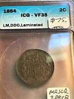 1864 LM 2C. ICG VF35 BEAUTY, HUGE LAMINATION AND DDO NEAT CHN
