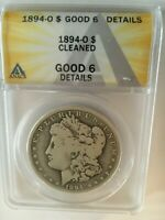 1894-O MORGAN  DOLLAR ANACS GRADED G-6 DETAILS CLEANED