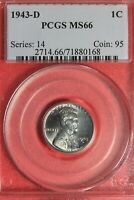 1943 D MINT STATE 66 LINCOLN WHEAT CENT PCGS CERTIFIED GRADED GENUINE SLAB OCE 535
