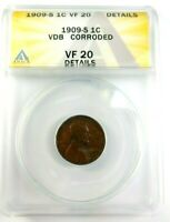 KEY DATE 1909-S VDB GRADED BY ANACS AS A VF-20 DETAILS-CORRODED