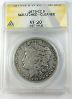 1879-CC MORGAN SILVER DOLLAR GRADED BY ANACS VF-20 DETAILS-SCRATCHED-CLEANED