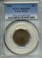1864 TWO CENT PIECE PCGS MINT STATE 64 BN BROWN LARGE MOTTO