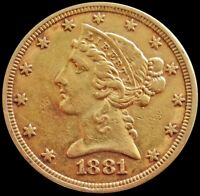 1881 GOLD UNITED STATES $5 LIBERTY HEAD HALF EAGLE PHILADELP