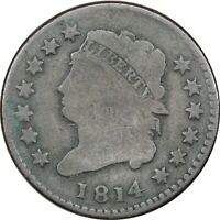 1814 CLASSIC HEAD LARGE CENT 1C, GOOD G. SCRATCHED REVERSE