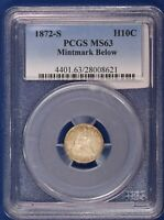 1872-S SEATED LIBERTY HALF DIME. MINTMARK BELOW WREATH. PCGS MINT STATE 63. ET1532A/BAN
