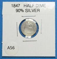 1847 SILVER HALF DIME  PRIOR TO THE CIVIL WAR  COMBINED SHIPPING  LOT A56