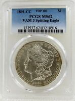 1891-CC $1 VAM 3 SPITTING TOP 100 EAGLE MORGAN SILVER $1 DOLLAR COIN PCGS MINT STATE 62