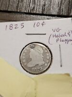 1823 CAPPED BUST DIME VG HOLED THEN PLUGGED