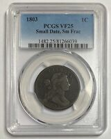 1803 1C PCGS VF25 SMALL DATE, SMALL FRAC