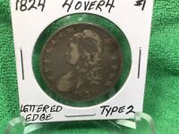 1824 CAPPED BUST HALF DOLLAR LETTERED EDGE  FINE 4 OVER 4 TYPE 2
