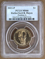 2011-P RUTHERFORD B HAYES PRESIDENTIAL DOLLAR POS. A PCGS MINT STATE 66