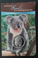2007 AUSTRALIA KOALA 1 OZ SILVER  .999  $1 BULLION COIN ON C