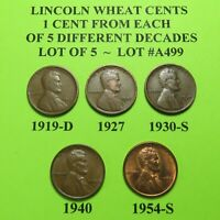 1919-D 1927 1930-S 40 54-S  5 LINCOLN WHEAT CENTS FROM 5 DIFF. DECADES LOT A499