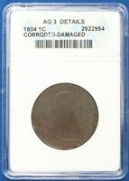 1804 DRAPED BUST LARGE CENT. ANACS AG DETAILS. SHOW175/JLNX