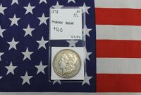 1878 MORGAN SILVER DOLLAR - PROOF-LIKE - ALMOST UNCIRCULATED V484