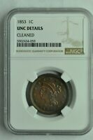 1853 BRAIDED HAIR LARGE CENT RB - NGC UNC DETAILS / CLEANED