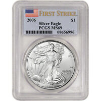 2006 AMERICAN SILVER EAGLE - PCGS MINT STATE 69 - FIRST STRIKE