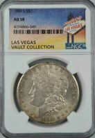 1889 S MORGAN SILVER DOLLAR  NGC AU 58  LAS VEGAS VAULT COLLECTION HOARD